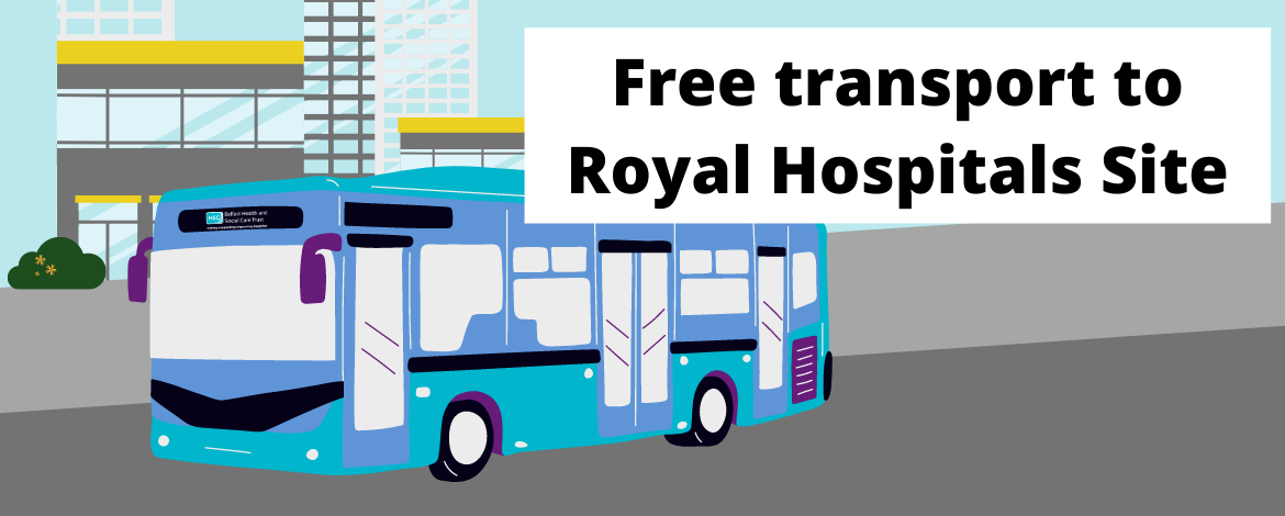 Free Transport To Royal Hospitals Site